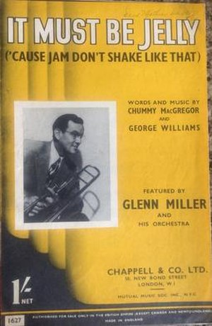 It Must Be Jelly ('Cause Jam Don't Shake like That) - Image: It Must Be Jelly Glenn Miller 1944