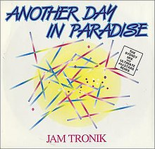 Jam tronik-another day in paradise.jpg