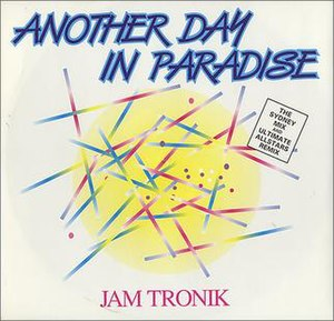Another Day in Paradise - Image: Jam tronik another day in paradise