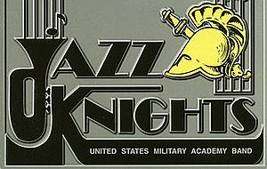 The Jazz Knights - The Jazz Knights were a part of the U.S.M.A. Band from 1972 to 2015