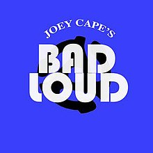 Joey Cape's Bad Loud.jpg