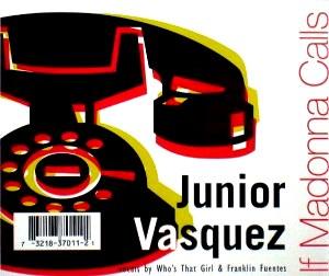 If Madonna Calls - Image: Junior Vasquez If Madonna Calls CD cover