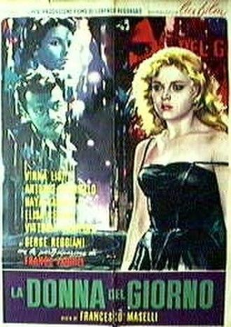 La donna del giorno - Image: La donna del giorno film poster