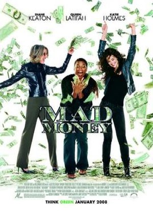 Mad Money (film) - Theatrical release poster