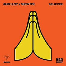 Believer Major Lazer And Showtek Song Wikipedia