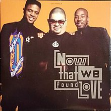 Now That We Found Love (Heavy D and the Boyz song).jpg