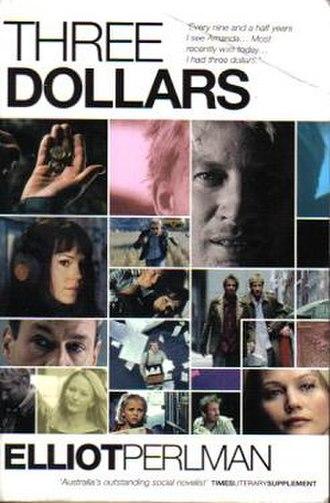 Three Dollars (novel) - Image: Picador 1998 Elliot Perlman Three Dollars Cover