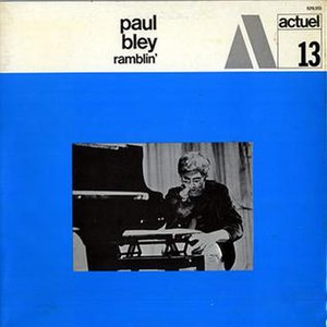 Ramblin' (Paul Bley album) - Image: Ramblin' (Paul Bley album)
