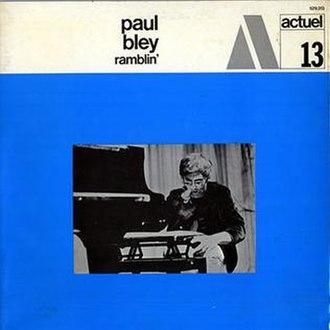 Ramblin' (Paul Bley album) - Image: Ramblin' (Paul Bley album)