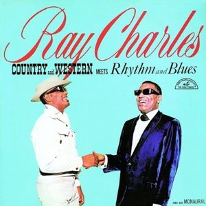 Together Again (Ray Charles album) - Image: Ray Charles Country And Western Meets Rhythm And Blues 300px