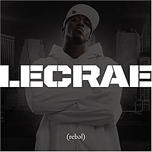 Rebel (Lecrae album) - Wikipedia