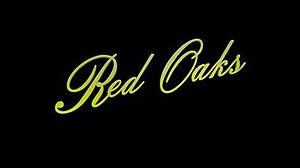 Red Oaks - Image: Red Oaks title card