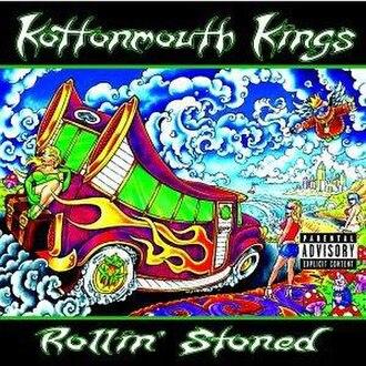 Rollin' Stoned - Image: Rollin'Stoned KMK