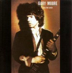 Run for Cover (Gary Moore album) - Image: Run For Cover (Garry Moore album) coveart