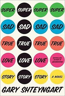 Super Sad True Love Story book cover.jpg