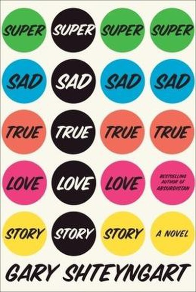 Picture of a book: Super Sad True Love Story
