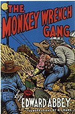 the monkey wrench gang 10th anniversary edition 1985 from dream garden press illustrations by robert crumb