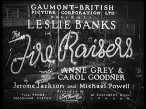 The Fire Raisers (film) - Opening title card