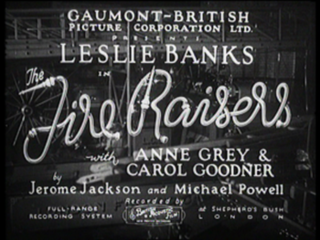 <i>The Fire Raisers</i> (film) 1934 film by Michael Powell