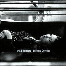 Thea-gilmore burning-dorothy front.jpg