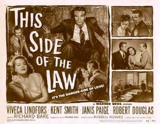 <i>This Side of the Law</i> 1950 film by Richard L. Bare