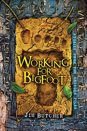 The Dresden Files short fiction - Image: Working for bigfoot cover