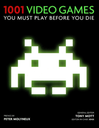1001 Video Games You Must Play Before You Die - Soft cover edition