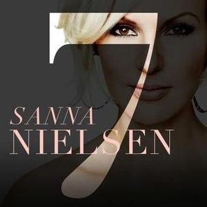 7 (Sanna Nielsen album) - Image: 7 Sanna Nielsen album