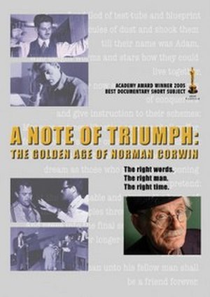 A Note of Triumph: The Golden Age of Norman Corwin - Image: A Note of Triumph
