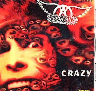 Crazy (Aerosmith song) - Image: Aerosmith Crazy