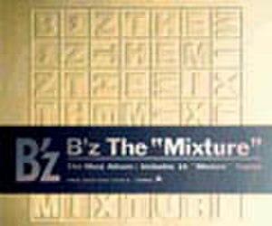 "B'z The ""Mixture"" - Image: B'z TM"