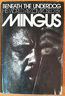 <i>Beneath the Underdog</i> book by Charles Mingus