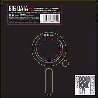 Dangerous (Big Data song) - Image: Big Data Dangerous 7 inch vinyl cover