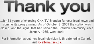 CKX-TV - Graphic after CKX's 6 PM newscast on CKX and announcing the closure of CKX-TV, on ckxtv.com, on October 2, 2009.