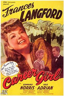 <i>Career Girl</i> (1944 film) 1944 film by Wallace Fox