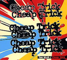 Cheap Trick Too Much Japanese Single 2003