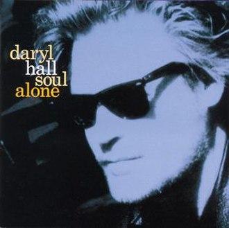 Soul Alone - Image: Daryl Hall Soul Alone