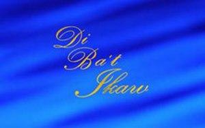 Di Ba't Ikaw - Image: Dibatikawtitlescreen
