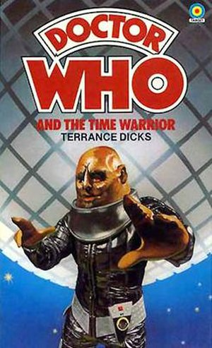 The Time Warrior - Image: Doctor Who and the Time Warrior