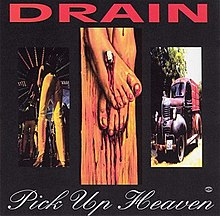 Drain - Pick Up Heaven.jpg