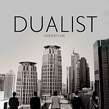 Dualist (Taken By Cars album - cover art).jpg