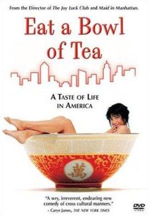 Eat a Bowl of Tea (film) - Image: Eat a Bowl of Tea (film)