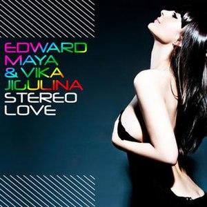 Stereo Love - Image: Edward maya stereo love cover