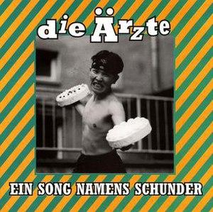 Schunder-Song - Image: Einsongnamensschunde r