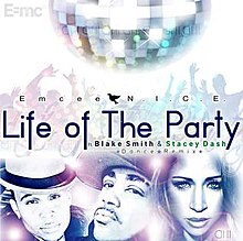 Emcee N.I.C.E. – Life of The Party.jpg