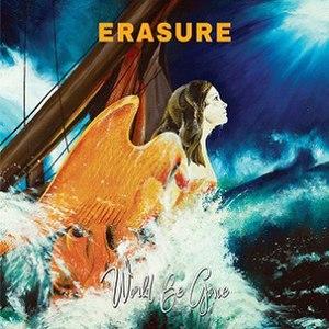 World Be Gone - Image: Erasure World Be Gone 2017 Album Cover