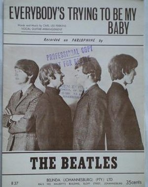 Everybody's Trying to Be My Baby - 1964 South African sheet music cover for The Beatles' recording on Parlophone, Belinda, Johannesburg.
