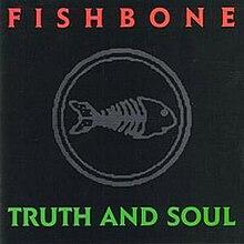 Fishbone Truth and Soul.jpg