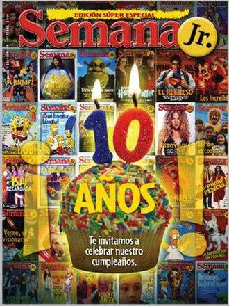 Semana Jr. - October 2009 issue of Semana Jr. celebrating their 10th anniversary.