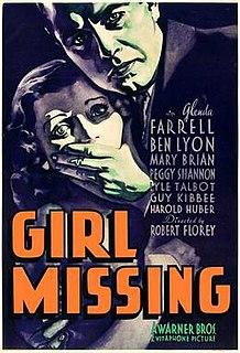 <i>Girl Missing</i> 1933 film by Robert Florey